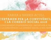 Certament per la convivència i la cohesió social de la Xarxa 9 Barris Acull 2016
