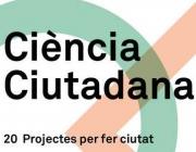 """Portada del catàleg """"Ciència Ciutadana, 20 projectes per fer ciutat"""