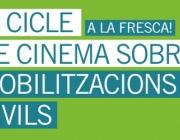 Cicle de Cinema a la Fresca sobre Mobilitzacions Civils