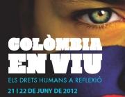Colòmbia en viu - Els Drets Humans a reflexió
