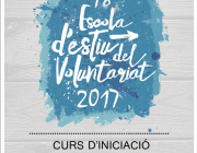 Cartell dels cursos d'iniciació al voluntariat de l'Escola d'Estiu del Voluntariat 2017