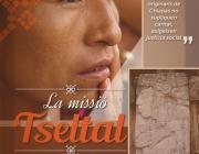 """Estrena del documental """"La Misión Tseltal"""""""