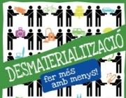 La desmaterialització, menys és més. (imatge:residus.gencat)