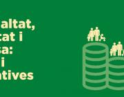 """Cicle de debats """"Desigualtat, inequitat i pobresa: Reptes i alternatives"""""""