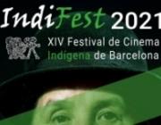 IndiFest: Festival de Cinema Indígena de Barcelona