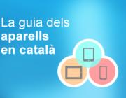 Tothom pot aportar més informació a la Guia d'Aparells en català de Softcatalà!