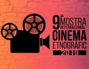 9a Mostra Internacional de Cinema Etnogràfic agenda cultura Font: 9a Mostra Internacional de Cinema Etnogràfic