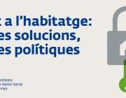 Dret a l'habitatge: noves solucions, noves polítiques