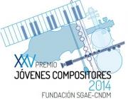 XXV Premi Joves Compositors de la Fundació SGAE-CNDM