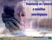 Voluntariat en l'atenció a malalties neurològiques