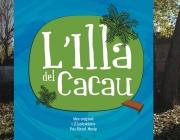 L'Illa del cacau Font: Pau Ricart