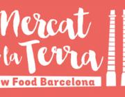 El Mercat de la Terra Slow Food arriba a Barcelona