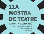 11a Mostra de Teatre a Horta-Guinardó