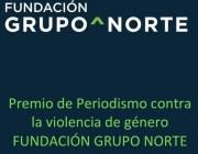 I Premi de periodisme contra la violència de gènere. Fundació Grupo Norte