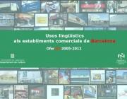 """""""Usos lingüístics als establiments comercials de Barcelona. Ofercat 2005-2012"""""""
