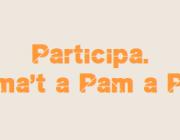 Participa a Pam a Pam