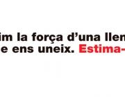 Lema de la campanya de la Plataforma per la Llengua