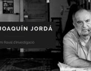Primera edició del Premi Raval d'Investigació Joaquín Jordá