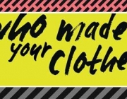 Lema del Fashion Revolution Day en anglès: Who made your clothes?