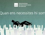"""Campanya """"Quan ens necessites hi som"""". Font: Taula del Tercer Sector"""