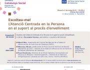 'Escolteu-me! L'Atenció Centrada en la Persona en el suport al procés d'envelliment' - Foto: Taula Tercer Sector Social