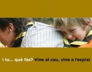 """Cartell de la campanya """"Vine al cau, vine a l'esplai"""" / Foto: Direcció General de Joventut"""