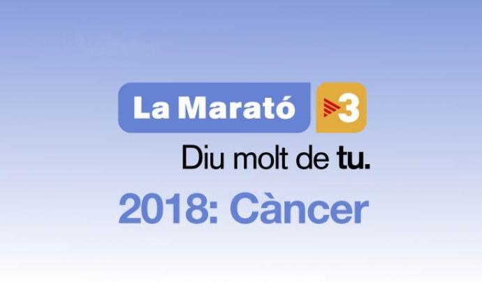 La Marató 2018 anirà destinada al càncer.
