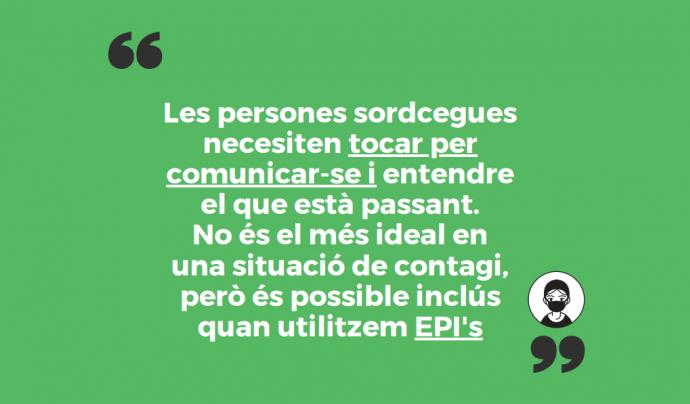 Diapositiva que diu: les persones sordcegues necessiten tocar per comunicar-se Font: APSOCECAT