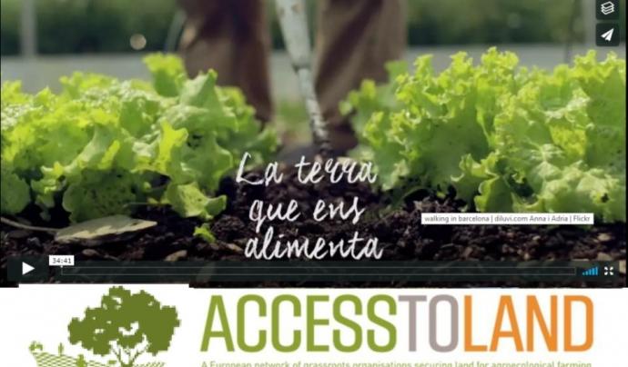 El documental La Terra que ens alimenta presenta diferents experiències europees Font: Acces to land