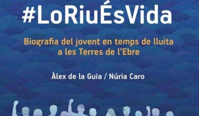 També s'ha pubicat el llibre Generació #LoRiuésvida Àlex de la Guia i Núria Caro per recollir els 18 anys de mobilitzacions Font: Àlex de la Guia i Núria Caro