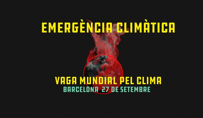 La Vaga pel Clima està convocada pel 27 de setembre a ciutats de tot el món Font: Fridays for Future Barcelona