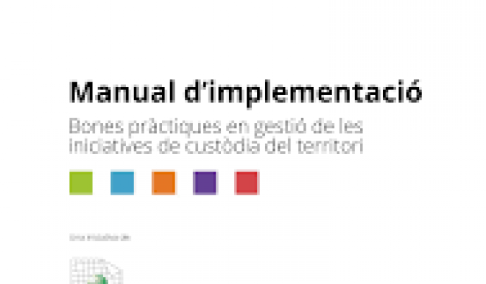 La Xarxa de Custòdia del Territori ha elaborat una Guia de Bones Pràctiques estructurada en 14 aspectes