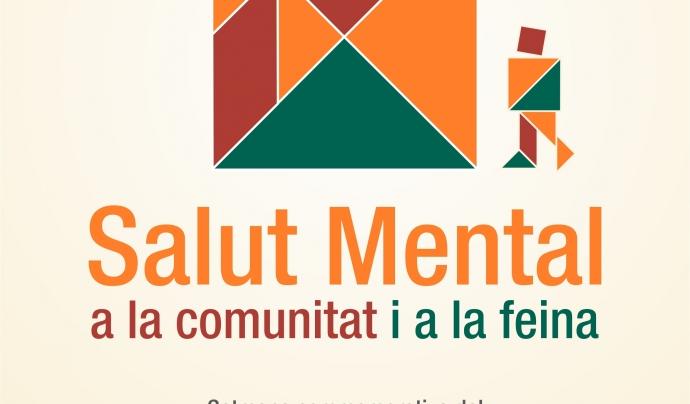 Cartell del Dia mundial de la salut mental 2017 Font: Salut Mental Catalunya