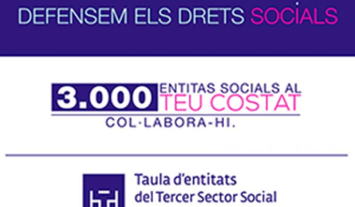 """Imatge de la campanya """"Defensem els drets socials"""" Font: Taula del Tercer Sector"""