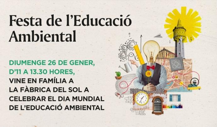 Festa de l'Educació Ambiental el 26 de gener a la Fàbrica El Sol Font: Fàbrica El Sol