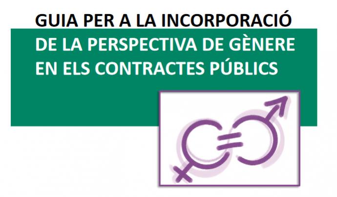 La Guia l'ha elaborat la Direcció General de Contractació Pública i l'Institut Català de les Dones.
