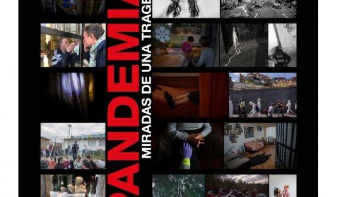 'Pandemia, miradas de una tragedia' és un recull de fotografies que il·lustren la greu crisi sanitària mundial que estem vivint Font: Pandemia, miradas de una tragedia