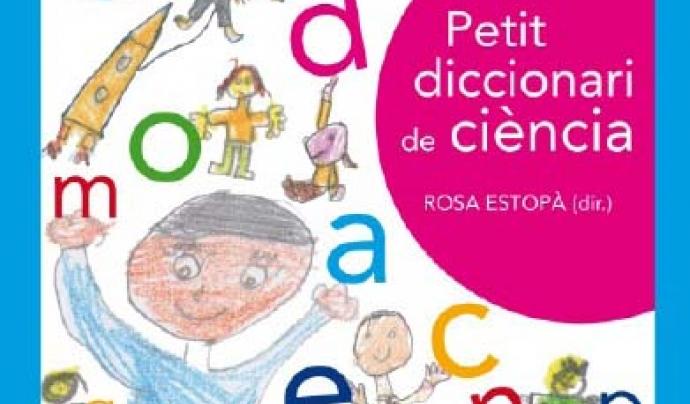 Portada de la versió en paper del Petit diccionari de la ciència (2012) Font: Publicacions Abadia de Montserrat