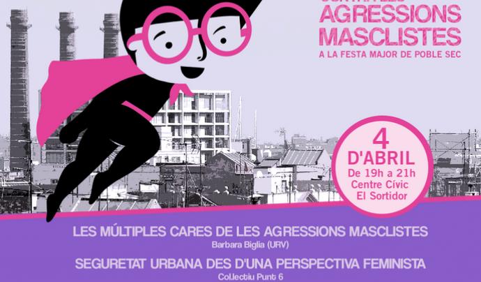 Cartell de la presentació del Protocol contra les agressions masclistes de Poble Sec Feminista Font: Poble Sec Feminista