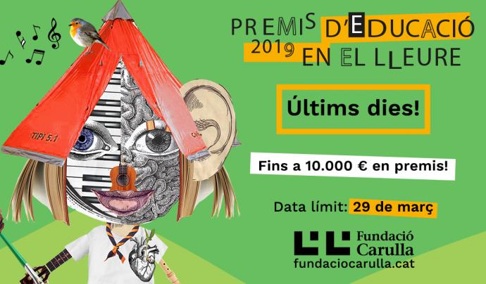 Últims dies per presentar-se als Premis d'Educació en el Lleure 2019! Font: Fundació Carulla