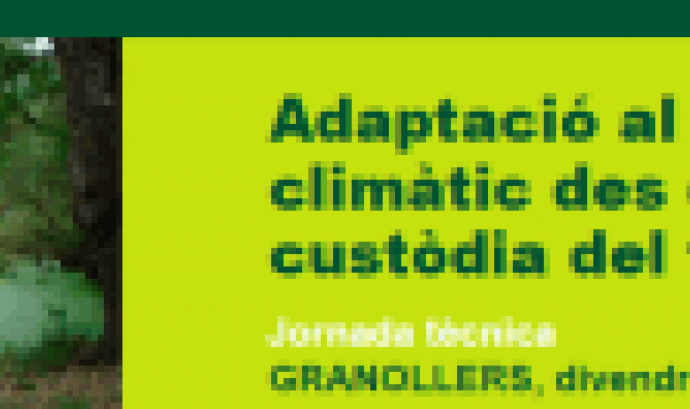 """Jornada tècnica """"Adaptació al canvi climàtic des de la custòdia del territori"""""""