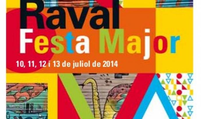 Cartell de la Festa Major del Raval 2014