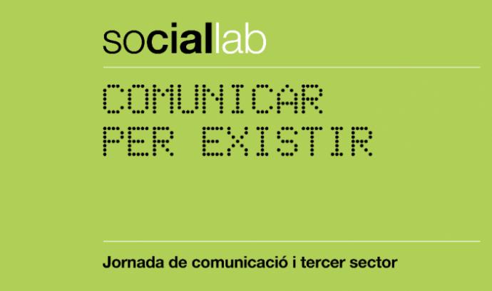 Jornada 'Social Lab: Comunicar per existir'