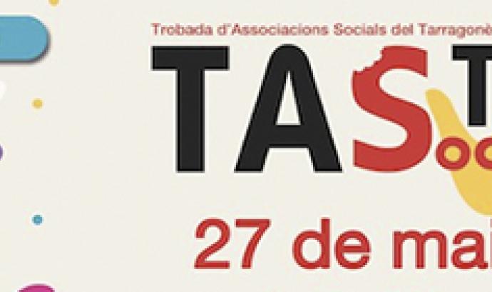 4a edició del TAST Social de Tarragona Font: FCVS