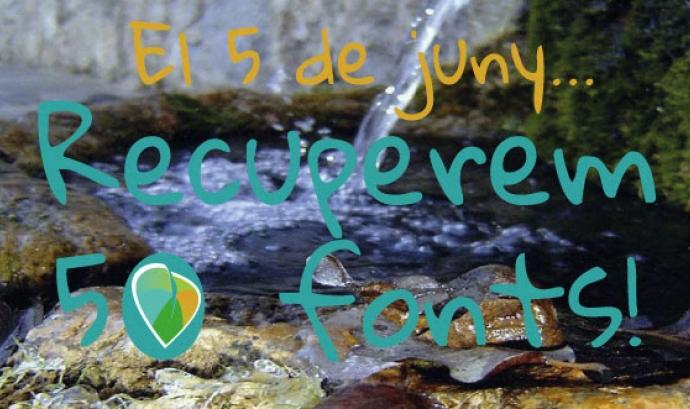"""Imatge de la campanya """"Recuperem 50 fonts"""" associada a la Setmana de la natura (imatge:setmananatura.cat) Font:"""