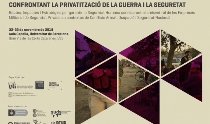 L'objectiu és conscienciar sobre la creixent participació d'actors privats en contextos de guerra i conflicte. Font: NOVACT.