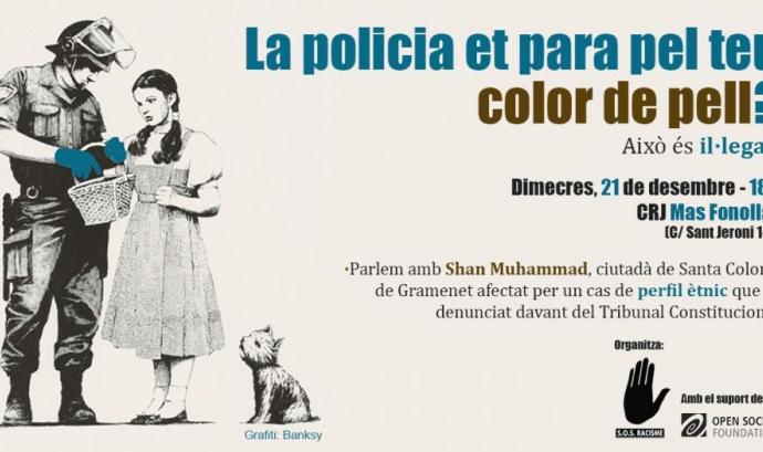 La policia et para pel teu color de pell? Font: SOS Racisme