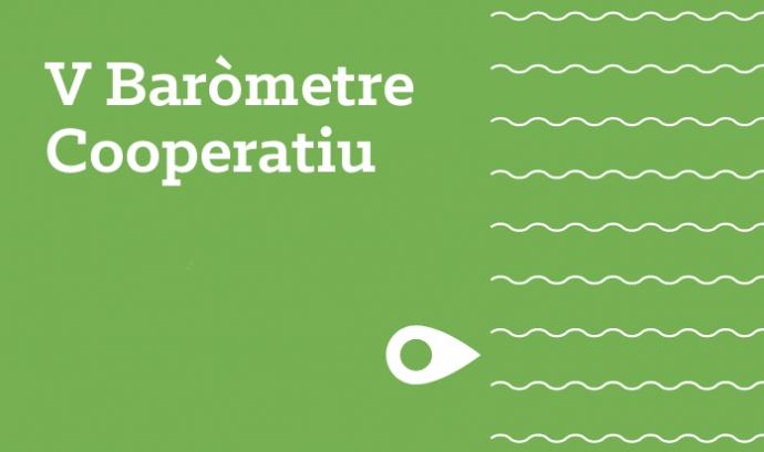 La informació del document es pot completar amb el Baròmetre amb Valor Social Font: Cooperatives de Treball de Catalunya