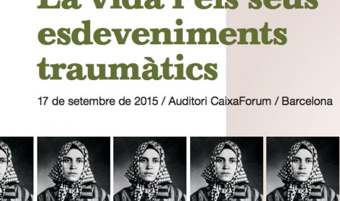 Fundació Cassià Just, Neus Català, Esdeveniment traumàtic, jornada, guerra civil, camps nazis