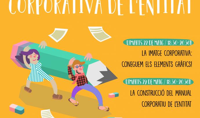 """Imatge del cartell del Cicle """"Construïm la imatge corporativa de l'entitat"""""""
